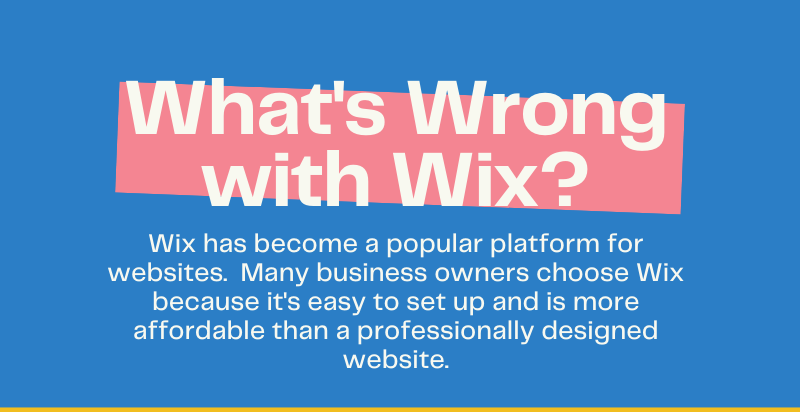 What's wrong with Wix?