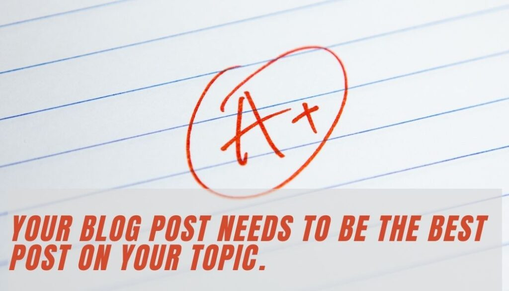 paper graded with an A demonstrating that your blog post should be the best
